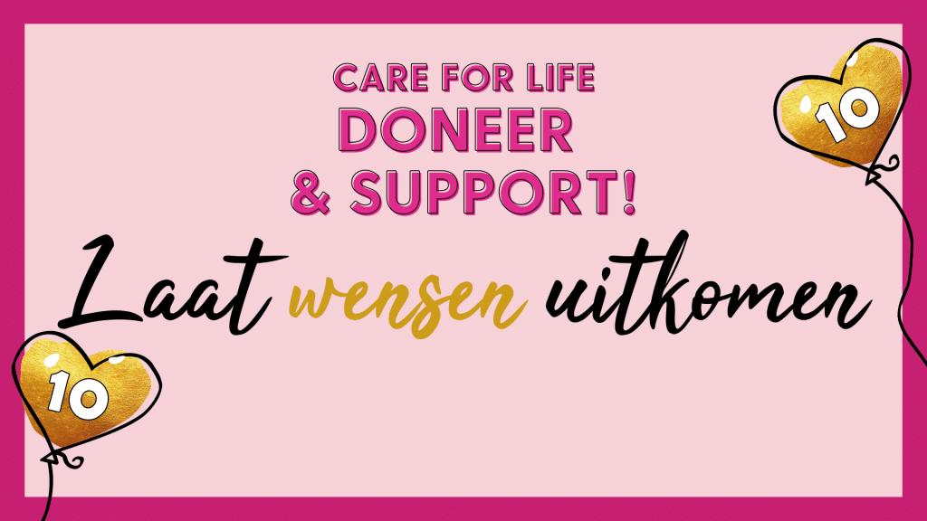Care For Life 10 jaar! Steun en doneer direct via Tikkie