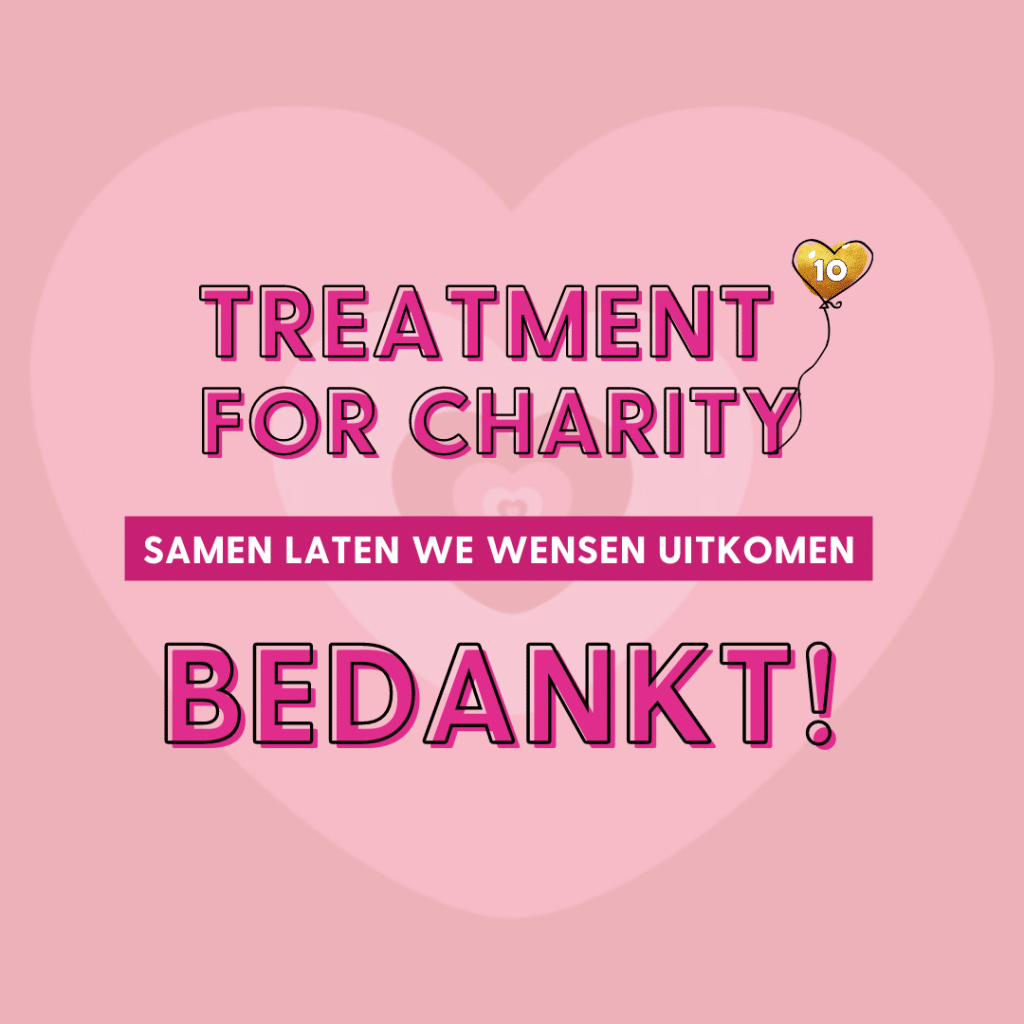TREATMENT FOR CHARITY EEN ENORM SUCCES!